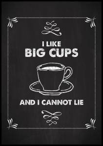 I like big cups Poster