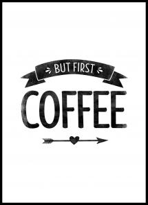 But first coffee Retro Poster