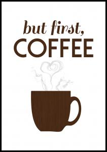 But first coffee - Wood Poster